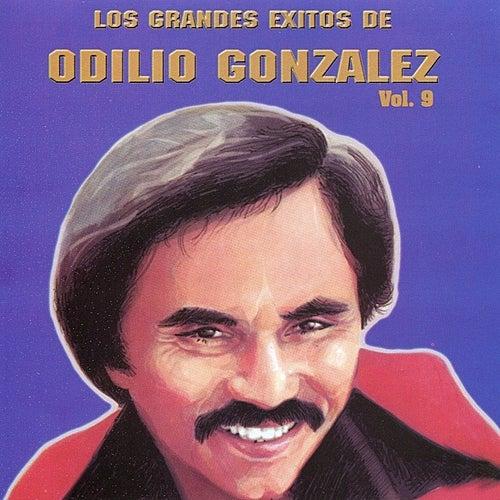 Play & Download Los Grandes Exitos de Odilio González: Vol. 9 by Odilio González | Napster