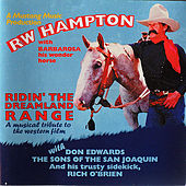 Play & Download Ridin' The Dreamland Range by R.W. Hampton | Napster