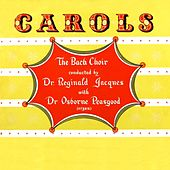 Play & Download Carols by The Bach Choir | Napster