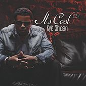 Play & Download It's Cool by Kyle Simpson | Napster