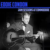 Jam Sessions At Commodore by Eddie Condon