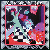 Play & Download Nervous in Suburbia by Crazy 8's | Napster