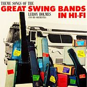 Themes Songs Of The Great Swing Bands by Leroy Holmes