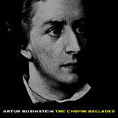 Play & Download The Chopin Ballades by Artur Rubinstein | Napster