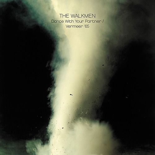 Dance With Your Partner by The Walkmen