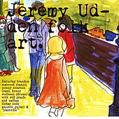 Play & Download Folk Art by Jeremy Udden | Napster