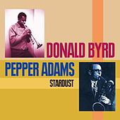 Play & Download Stardust by Pepper Adams | Napster