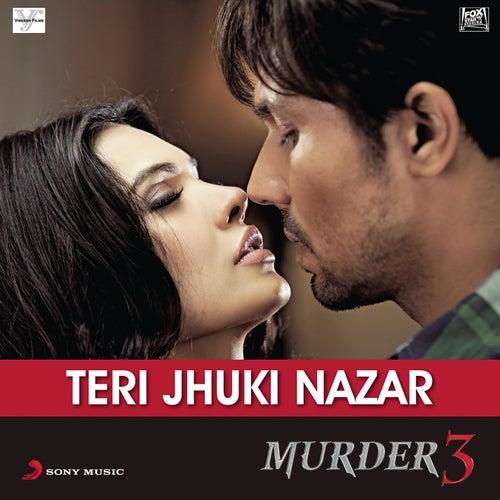 Play & Download Teri Jhuki Nazar by Pritam | Napster