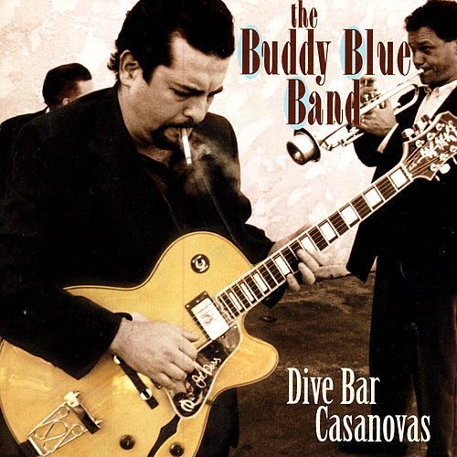 Dive Bar Casanovas by Buddy Blue