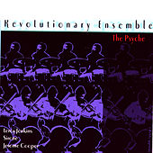 Play & Download The Psyche by Revolutionary Ensemble | Napster