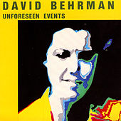 Unforeseen Events by David Behrman