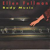 Body Music by Ellen Fullman