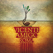 Play & Download Roma by Vicente Amigo | Napster