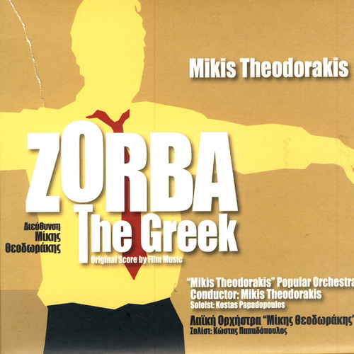 Play & Download Zorba the Greek by Mikis Theodorakis (Μίκης Θεοδωράκης) | Napster