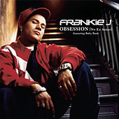 Play & Download Obsession (o Es Amor) [ Featuring Baby Bash] - Spanglish Version by Frankie J | Napster
