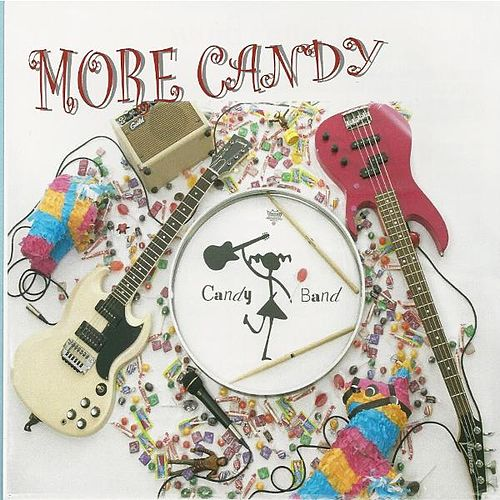 Play & Download More Candy by The Candy Band | Napster