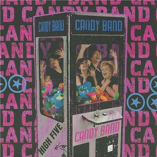 Play & Download High Five by The Candy Band | Napster