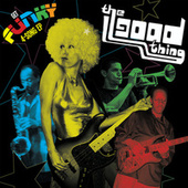 Play & Download Get Funky - EP by Good Thing | Napster
