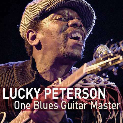 Play & Download One guitar master by Lucky Peterson | Napster