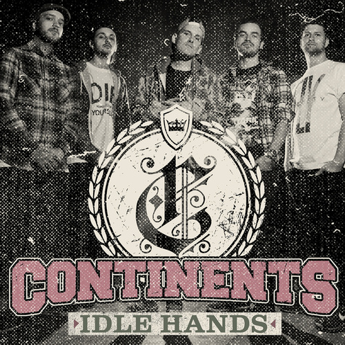 Play & Download Idle Hands by Continents | Napster