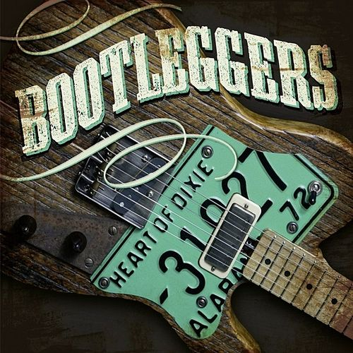Heart of Dixie by Bootleggers