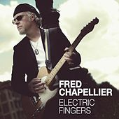 Electric Fingers by Fred Chapellier