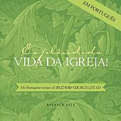 Play & Download Esplêndida Vida da Igreja by NYCYPCD | Napster
