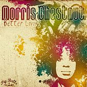 Play & Download Better Living by Morris Chestnut | Napster