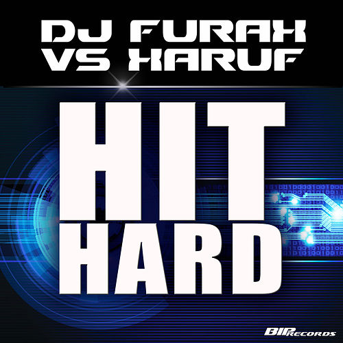 Play & Download Hit Hard by DJ Furax | Napster