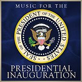 Music for the Presidential Inauguration by Various Artists