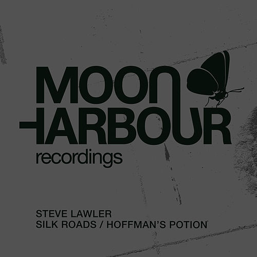 Play & Download Silk Roads / Hoffman's Potion by Steve Lawler | Napster