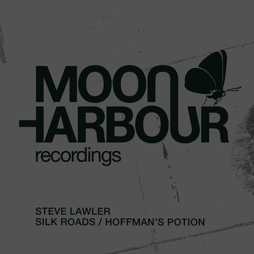 Silk Roads / Hoffman's Potion by Steve Lawler