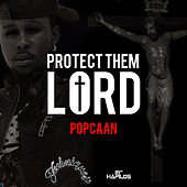 Lord Protect Them - Single by Popcaan