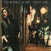 Night Owl by Ted Russell Kamp