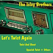 Let's Twist Again von The Isley Brothers