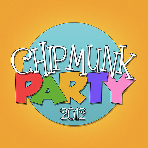 Play & Download Chipmunk Party 2012 by Meerkats | Napster