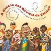 A Canção dos Direitos da Criança by Toquinho