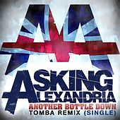 Another Bottle Down (Tomba Remix) by Asking Alexandria