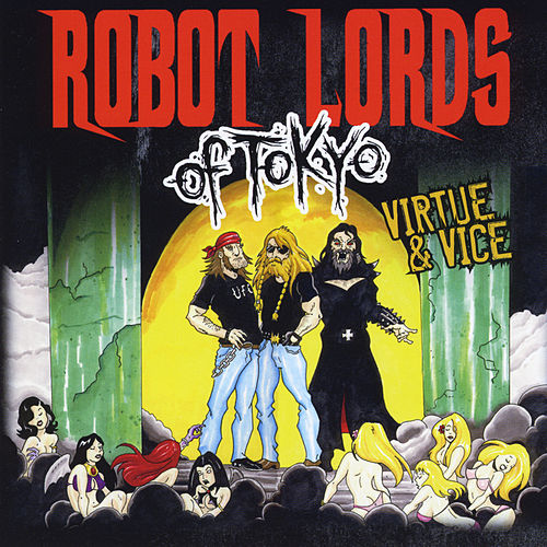 Virtue & Vice by Robot Lords of Tokyo