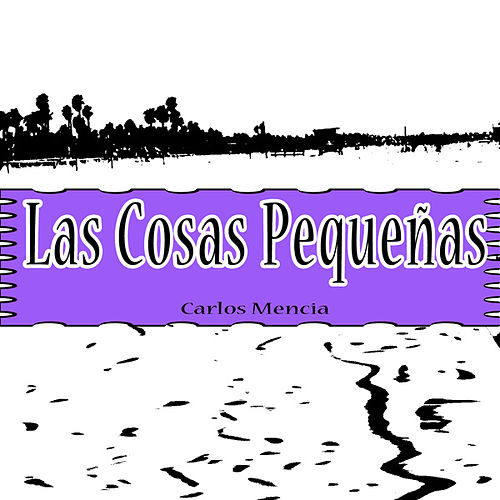 Play & Download Las Cosas Pequeñas by Carlos Mencia | Napster