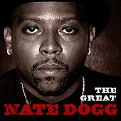 The Great Nate Dogg by Nate Dogg