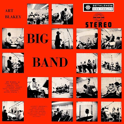 Play & Download Art Blakey's Big Band by Art Blakey | Napster