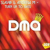 Turn Up to Bass by Slava