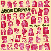 Magnetic Heads by Apache Dropout