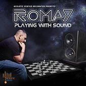 Play & Download Playing With Sound by Romay | Napster