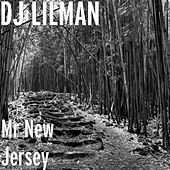 Mr New Jersey by DJ Lilman