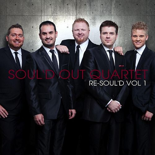 Re-Soul'd, Vol. 1 by Soul'd Out Quartet
