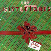 Play & Download Hello Christmas by The Mistletones | Napster