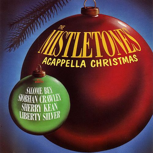 Play & Download Acapella Christmas by The Mistletones | Napster