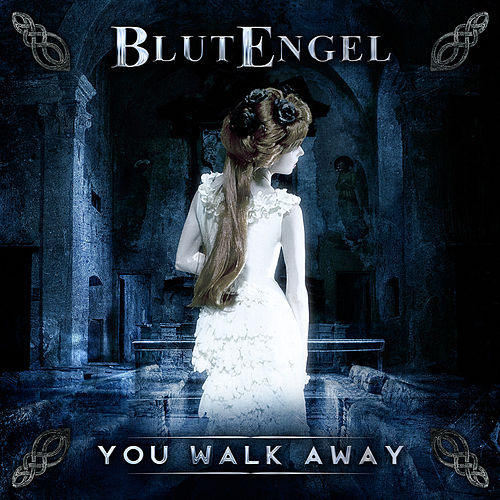 You Walk Away by Blutengel